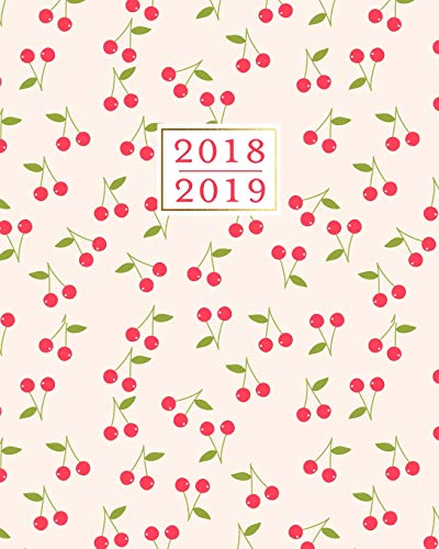 2018 - 2019 Weekly Planner: Pink & Red Cherries 16 Month Calendar Book 16 Slot Cherry