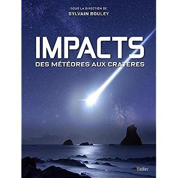 Impacts, des météores aux cratères