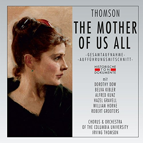 The Mother of Us All [Import allemand]