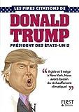 Petit livre de - Les pires citations de Donald Trump