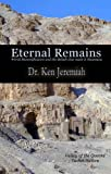 Image de Eternal Remains: World Mummification and the Beliefs that make it Necessary (English Edition)