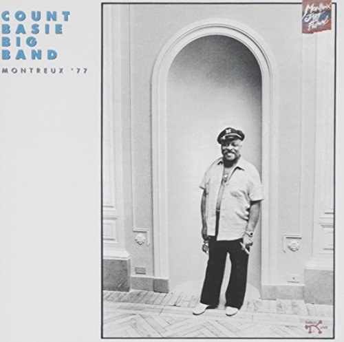 Montreux '77 (OJC) by Count Basie (1991-07-01)