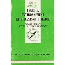 Énergie, environnement et urbanisme durable