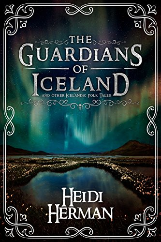 Book cover image for The Guardians of Iceland and Other Icelandic Folk Tales