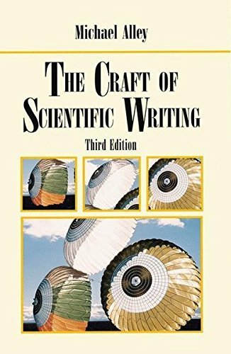 The Craft of Scientific Writing by Michael Alley (2009-02-22)