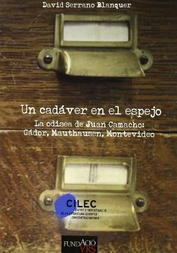 Un Cadaver En El Espejo - La Odisea De Juan Camacho: