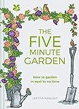 The Five Minute Garden