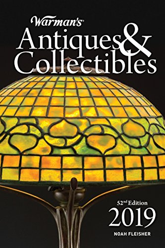 Warman's Antiques & Collectibles 2019 (Warman's Antiques and Collectibles Price Guide)
