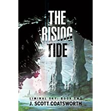 The Rising Tide (Liminal Sky, Band 2)