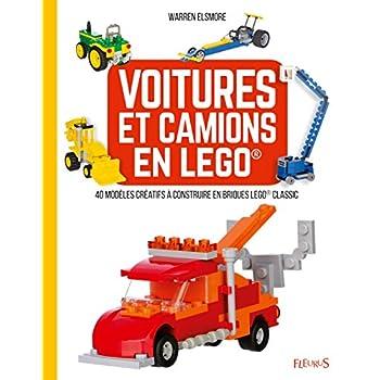 Voitures et camions en Lego : 40 modèles créatifs à construire en briques Lego Classic