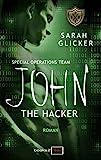 'SPOT 3 - John: The Hacker' von Sarah Glicker
