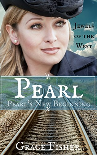 pearl-pearls-new-beginning-mail-order-bride-jewels-of-the-west-book-1-english-edition