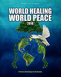 World Healing ~ World Peace ~ 2018: i am a believer (English Edition)