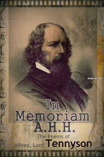 The Poems Of Alfred Lord Tennyson In Memoriam Ahh English Edition