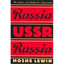 Russia/USSR/Russia: The Drive and Drift of a Superstate by Moshe Lewin (1995-02-01)