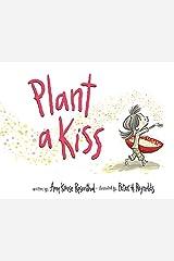 Plant a Kiss Board Book Board book