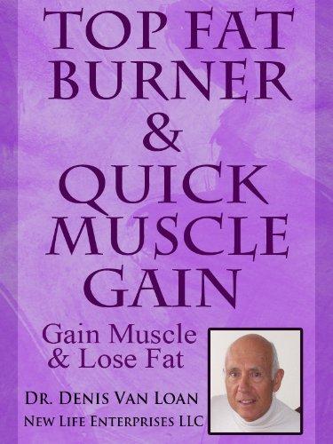 Top Fat Burner & Quick Muscle Gain: Gain Muscle & Lose Fat (English Edition) - Top Fat Burner