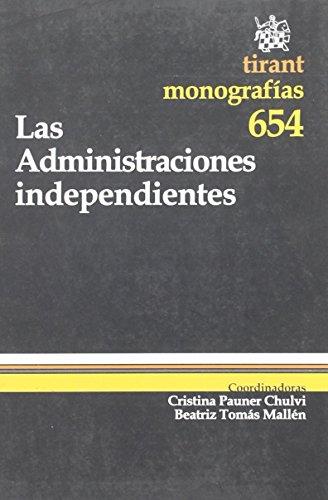 Las Administraciones independientes de Cristina Pauner Chulvi (1 ene 2010) Tapa blanda