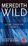 Hacker, tome 5 : Ultime tentation par Wild