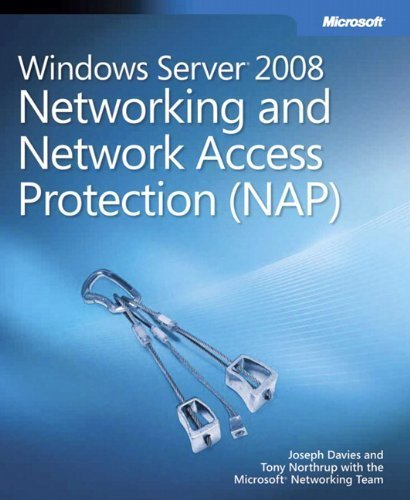 Windows Server 2008 Networking and Network Access Protection (NAP) 1st edition by Joseph Davies, Tony Northrup (2008) Paperback par Tony Northrup Joseph Davies