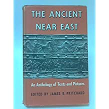 001: The Ancient Near East: A New Anthology of Texts and Pictures
