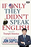 #4: If Only They Didn't Speak English: Notes From Trump's America