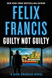 Guilty Not Guilty (Dick Francis Book 9) (English Edition)