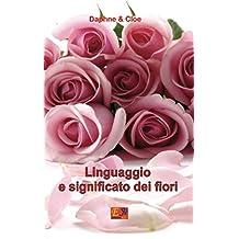 Linguaggio e significato dei fiori