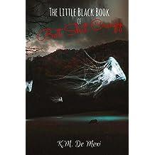 The Little Black Book of Bat Shit Crazy (The Survivor's Almanac 1) (English Edition)