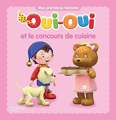 OUI-OUI ET LE CONCOURS DE CUISINE