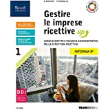 Gestire le imprese ricettive up. Per le Scuole superiori. Con e-book. Con espansione online (Vol. 1)