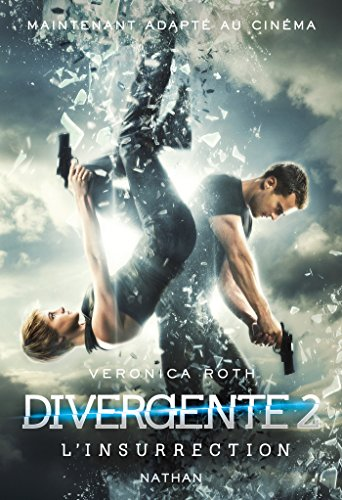 Divergente 2 : Linsurrection (French Edition)