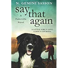 Say That Again (The Faderville Novels) (Volume 2) by Sasson, N. Gemini (2015) Paperback