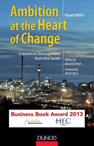 Ambition, at the Heart of Change - A lesson in management from the South