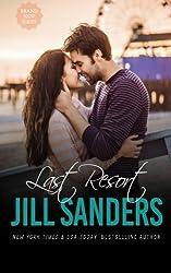 Last Resort (Grayton Series) (Volume 1) by Jill Sanders (2015-01-21)
