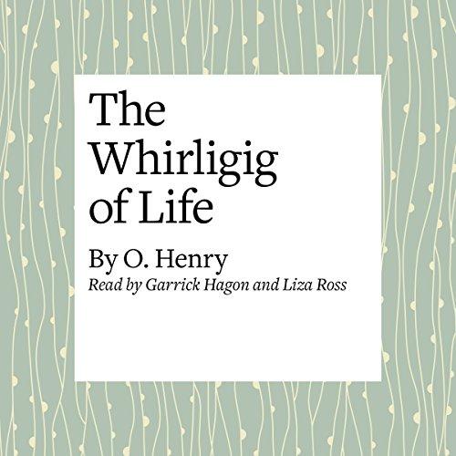 The Whirligig of Life  Audiolibri