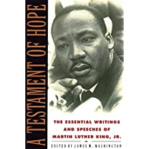 A Testament of Hope: The Essential Writings and Speeches of Martin Luther King, Jr. by Martin Luther King (2003-04-29)