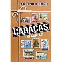 Caracas: Das Kartell