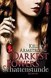 Darkest Powers: Schattenstunde: Roman (Die Chloe-Saunders-Reihe) bei Amazon kaufen