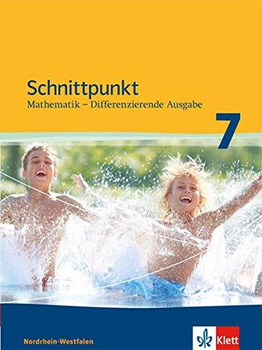 Preisvergleich Produktbild Schnittpunkt Mathematik - Differenzierende Ausgabe für Nordrhein-Westfalen / Schülerbuch Mittleres Niveau 7. Schuljahr