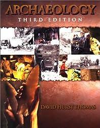 Archaeology by David Hurst Thomas (2002-08-01)