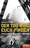 Der Tod wird euch finden: Al-Qaida und der Weg zum 11. September - Ein SPIEGEL-Buch
