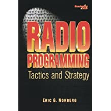 Radio Programming: Tactics and Strategy (Broadcasting & Cable Series)