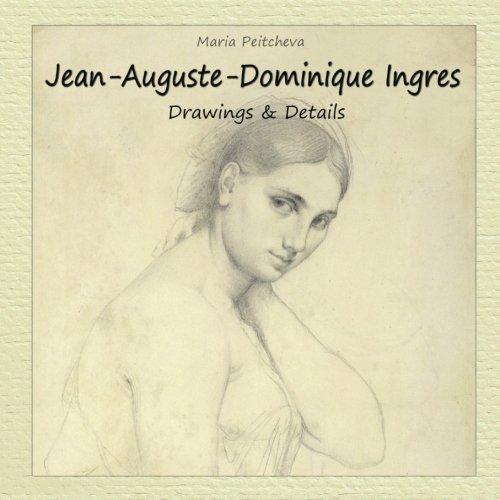 Jean Auguste Dominique Ingres (Jean-Auguste-Dominique Ingres:  Drawings & Details)
