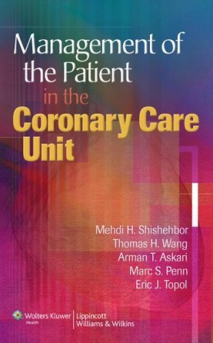 Management of the Patient in the Coronary Care Unit by Mehdi H. Shishehbor (2007-11-25)