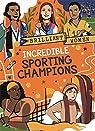 Incredible Sporting Champions par Amson-Bradshaw