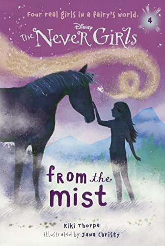 From the Mist (Never Girls) by Kiki Thorpe (2013-09-24)