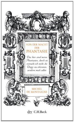 Buchseite und Rezensionen zu 'Von der Macht der Phantasie' von Michel de Montaigne