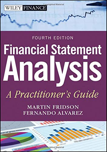 Financial Statement Analysis: A Practitioner\'s Guide (Wiley Finance Editions, Band 597)