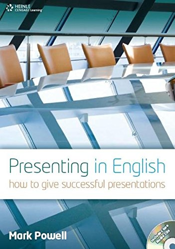 Presenting in English: How to Give Successful Presentations (Student Book and Audio CD)